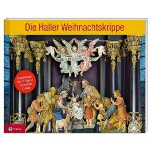 """""""Die Haller Weihnachtskrippe"""" – Eine Papierkrippe aus dem Tyrolia-Verlag Innsbruck"""